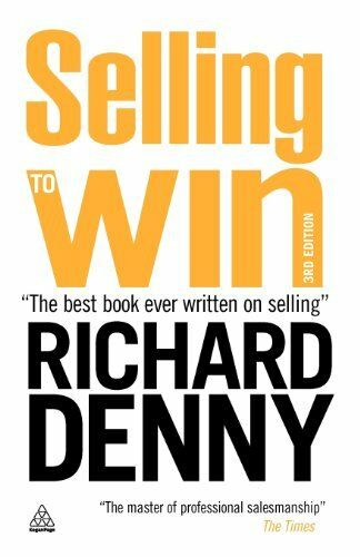 Selling to Win,Richard Denny- 9780749456436