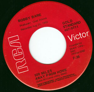 """BOBBY BARE - 500 Miles Away From Home   7"""" 45"""
