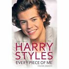 Harry Styles - Every Piece of Me by Louisa Jepson (Paperback, 2014)