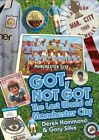 Got, Not Got: Manchester City: The Lost World of Manchester City by Gary Silke, Derek Hammond (Hardback, 2014)