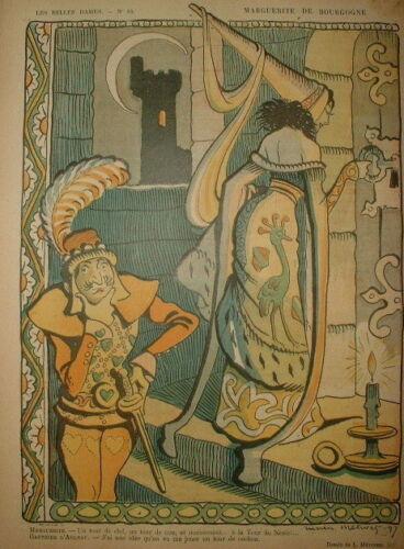 MARGUERITE DE BOURGOGNE BELLES DAMES LC 037//CARICATURE 1898 de METIVET