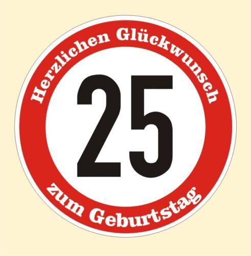 Panneau 25 Anniversaire Autocollant signalisation routier bouclier Birthday
