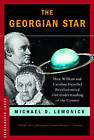 The Georgian Star: How William and Caroline Herschel Revolutionized Our Understanding of the Cosmos by Michael D. Lemonick (Paperback, 2009)
