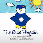 The Blue Penguin by Dr Karen Hutchins Pirnot (Paperback / softback, 2008)