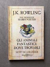 Harry Potter GLI ANIMALI FANTASTICI DOVE TROVARLI Rowling Newt Scamander Salani