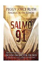 Salmo 91: Historias veridicas del escudo protector de Dios y co... Free Shipping