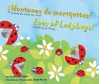 Montones de Mariquitas!/Lots of Ladybugs!: Cuenta de Cinco En Cinco/Counting by Fives by Michael Dahl (Hardback, 2010)