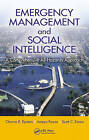 Emergency Management and Social Intelligence: A Comprehensive All-Hazards Approach by Ameya Pawar, Charna R. Epstein, Scott. C. Simon (Hardback, 2012)