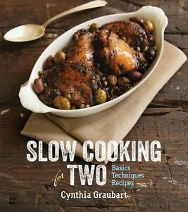 Slow Cooking For Two Basic Cooker Techniques 100 Recipes Cookbook Hardback New