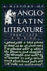 A History of Anglo-Latin Literature, 1066-1422 by A. G. Rigg (Hardback, 1992)