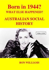 BORN-IN-1944-70th-Birthday-Australian-Social-History-Oz-Year-Book-1944