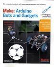 Make: Arduino Bots and Gadgets von Tero Karvinen und Kimmo Karvinen (2011, Taschenbuch)
