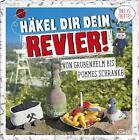 Häkel dir dein Revier! von Yvonne Markus und Annika Schlouk (2016, Gebundene Ausgabe)