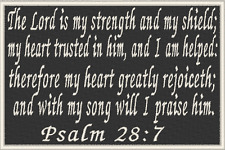 PSALM 28:7  Christian Military Patch With VELCRO® Brand Fastener Emblem