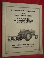 Vintage Allis Chalmers 62 Amp 63 Series Mounted Plow Operating Amp Parts Manual