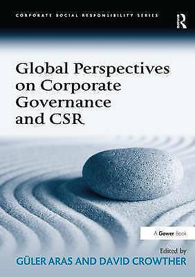 Global Perspectives on Corporate Governance and CSR (Corporate Social Responsib