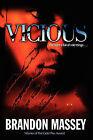 Vicious by Brandon R Massey (Paperback / softback, 2010)