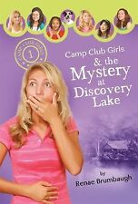 Camp Club Girls & the Mystery at Discove