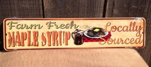 "Farm Fresh Maple Syrup Locally Source Mini Street Market Sign Metal 18/"" x 4/"""