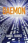 Daemon 9788489367753 by Daniel Suarez Paperback
