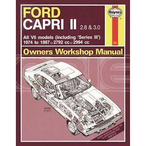 Haynes-Ford-Capri-II-amp-III-2-8-amp-3-0-V6-74-87-Classic-Reprint-Only-1309