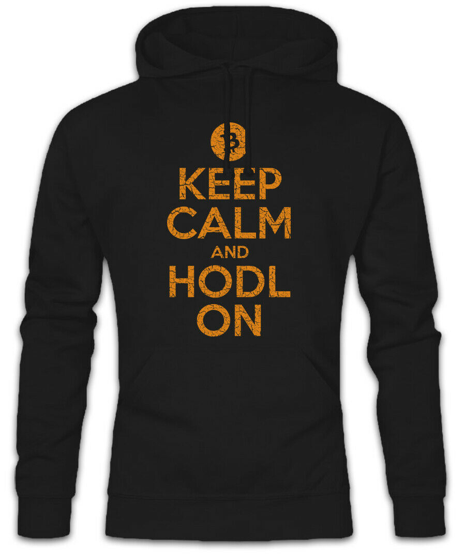 Keep Calm And HODL On Hoodie Kapuzenpullover Krypto Kryptowährung Trading Trading Trading Fun  | Shop Düsseldorf  | Vorzugspreis  | Schön In Der Farbe  305297