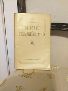 Henri De Lubac : Le Drame de l'Humanisme Athée – Editions SPES (Paris) - 1945-