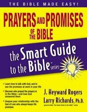The Smart Guide to the Bible: Prayers and Promises of the Bible by J. Heyward Rogers and Jonathan Rogers (2007, Paperback)