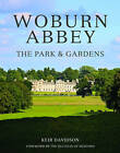 Woburn Abbey: The Park and Gardens by Keir Davidson (Hardback, 2016)