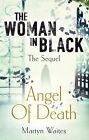 The Woman in Black: Angel of Death by Martyn Waites (Hardback, 2013)