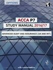 ACCA P7 Study Manual: Advanced Audit and Assurance: 2016 by InterActive World Wide Limited (Paperback, 2016)