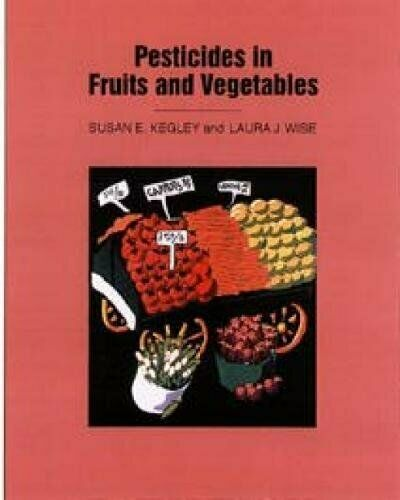 Pesticides in Fruits and Vegetables, Kegley 9780935702460 Fast Free Ship PB.+