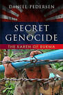 Secret Genocide: The Karen of Burma by Daniel Pedersen (Paperback, 2011)