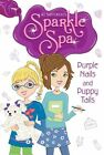 Purple Nails and Puppy Tails by Jill Santopolo (Hardback, 2014)