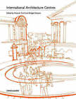 International Architecture Centres: Critical Guide Book by John Wiley and Sons Ltd (Paperback, 2003)