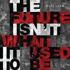 The Future Isn't What It Used to Be by Exit Calm (CD, Sep-2013, Club AC30)