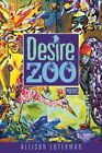Desire Zoo: Poems by Alison Luterman (Paperback, 2014)