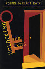 Unlocking the Exits by Eliot Katz (Paperback)