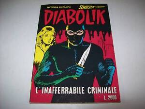 DIABOLIK-SERIE-SWIISSS-NERA-SECONDA-RISTAMPA-NUMERO-2-L-039-INAFFERRABILE-CRIMINALE