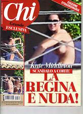 KATE MIDDLETON Italian CHI Magazine 9/26/12 SCANDALO LA REGINA E NUDA!