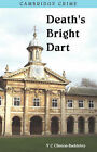 Death's Bright Dart by V.C.Clinton- Baddeley (Paperback, 2008)