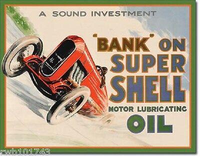 Bank On Super Shell TIN SIGN vtg auto racing metal poster garage wall decor 2016
