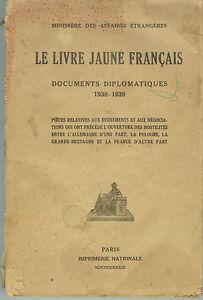 Details Sur Le Livre Jaune Des Francais Documents Diplomatiques 1938 1939