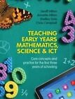 Teaching Early Years Mathematics, Science and ICT by Shelley Dole, Chris Campbell, Geoff Hilton, Annette Hilton (Paperback, 2014)