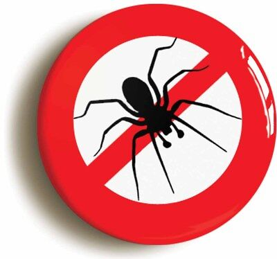 Size is 1inch//25mm diameter ANTI SPIDER FUNNY BADGE BUTTON PIN