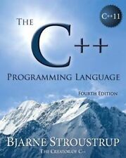 The C++ Programming Language by Bjarne Stroustrup (2013, Paperback)