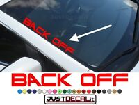 Side Windshield BACK OFF Decal banner graphic move over sticker truck car suv