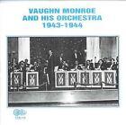 Orchestra 1943-1944 by Vaughn Monroe (CD, Jun-1996, Circle)