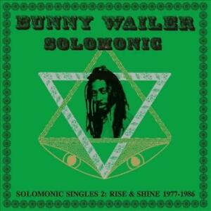 BUNNY-WAILER-SOLOMONIC-SINGLES-2-RISE-AND-SHINE-1977-1986-LP-NEW-VINYL
