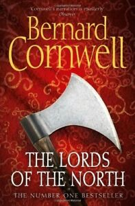 The-Lords-of-the-North-Bernard-Cornwell-The-Warrior-Chronicles-By-Bernard-Co